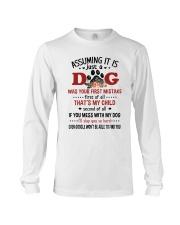 Dogs My Child Long Sleeve Tee thumbnail