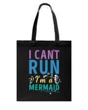 Mermaid I Can't Run Tote Bag thumbnail