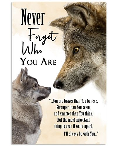 Wolf - Never forget who you are