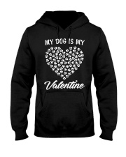 Dogs Valentines Day Gift My Dog Hooded Sweatshirt thumbnail