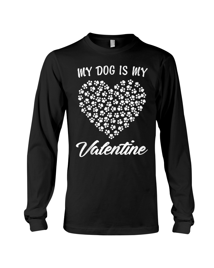 Dogs Valentines Day Gift My Dog Long Sleeve Tee