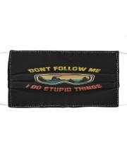 Don't Follow Me I Do Stupid Things V Cloth face mask thumbnail
