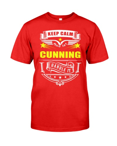 Keep Calm and let CUNNING handle it Shirt