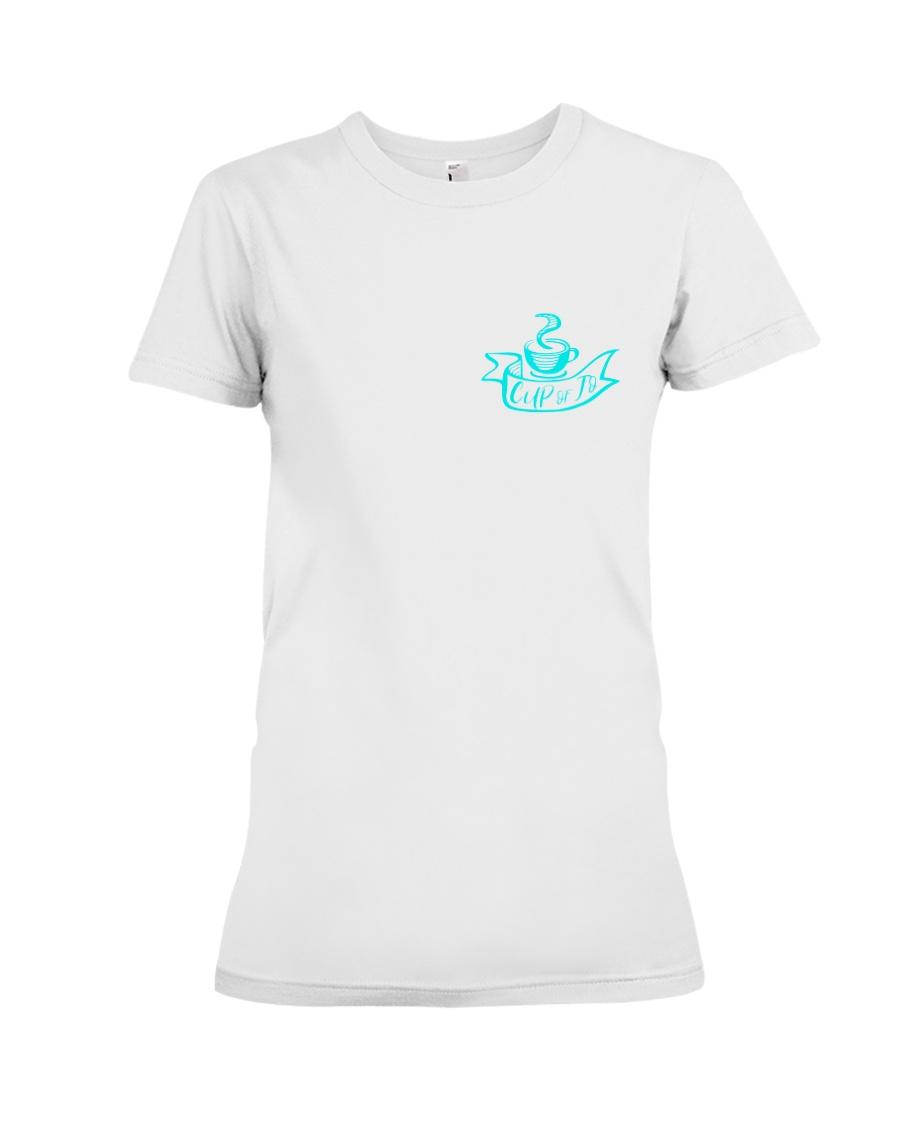 Cup of Jo Shirt Premium Fit Ladies Tee