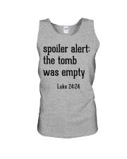 Spoiler Alert The Tomb Was Empty Unisex Tank thumbnail