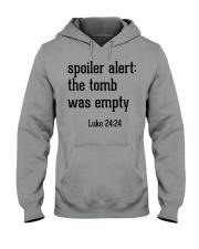 Spoiler Alert The Tomb Was Empty Hooded Sweatshirt thumbnail