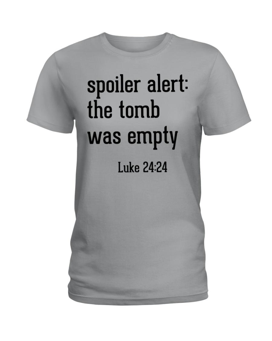 Spoiler Alert The Tomb Was Empty Ladies T-Shirt