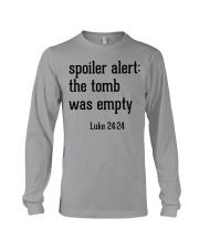 Spoiler Alert The Tomb Was Empty Long Sleeve Tee thumbnail
