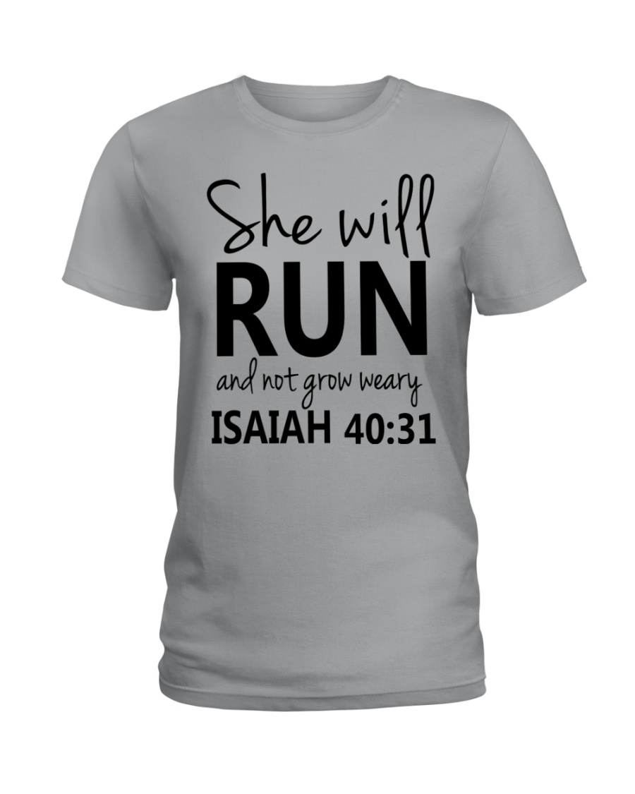 She Will Run And Not Grow Weary Ladies T-Shirt