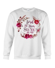 Lord let them see you in me Crewneck Sweatshirt thumbnail