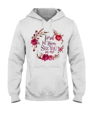 Lord let them see you in me Hooded Sweatshirt thumbnail
