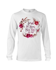 Lord let them see you in me Long Sleeve Tee thumbnail