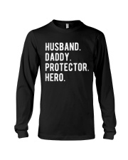 Husband Daddy Protector Hero Long Sleeve Tee tile