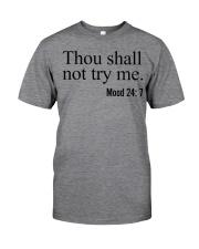 Thou Shall Not Try Me Classic T-Shirt thumbnail