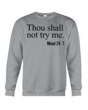 Thou Shall Not Try Me Crewneck Sweatshirt thumbnail