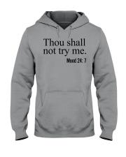 Thou Shall Not Try Me Hooded Sweatshirt thumbnail