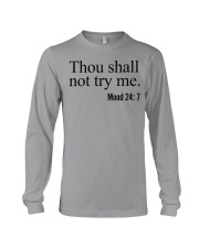 Thou Shall Not Try Me Long Sleeve Tee thumbnail