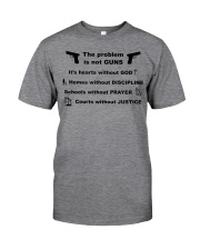 The problem is not GUNS Classic T-Shirt thumbnail