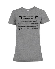 The problem is not GUNS Premium Fit Ladies Tee thumbnail