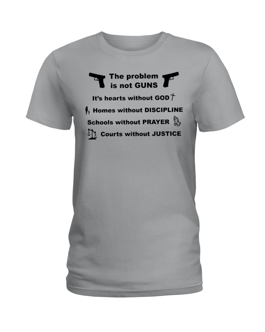 The problem is not GUNS Ladies T-Shirt
