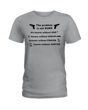 The problem is not GUNS Ladies T-Shirt front