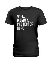 Wife Mommy Protector Hero Ladies T-Shirt tile