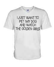 Pet My Dog And Watch The Golden Girls V-Neck T-Shirt thumbnail