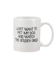 Pet My Dog And Watch The Golden Girls Mug thumbnail