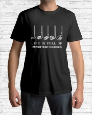 LIFE IS FULL OF IMPORTANT CHOICES Classic T-Shirt lifestyle-mens-crewneck-front-1