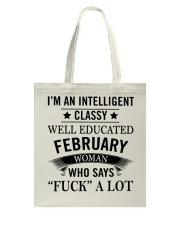 I'M AN INTELLIGENT FEBRUARY WOMAN Tote Bag tile