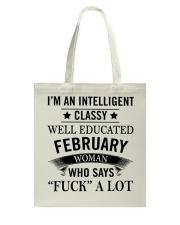 I'M AN INTELLIGENT FEBRUARY WOMAN Tote Bag thumbnail