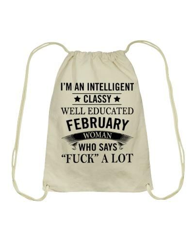 I'M AN INTELLIGENT FEBRUARY WOMAN