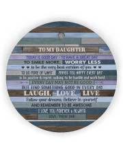 BELIEVE IN YOURSELF  - LOVELY GIFT FOR DAUGHTER Circle Ornament (Wood tile