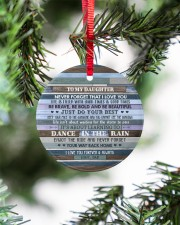 DANCE IN THE RAIN - AMAZING GIFT FOR DAUGHTER Circle ornament - single (porcelain) aos-circle-ornament-single-porcelain-lifestyles-07