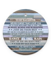 DANCE IN THE RAIN - AMAZING GIFT FOR DAUGHTER Circle ornament - single (porcelain) front