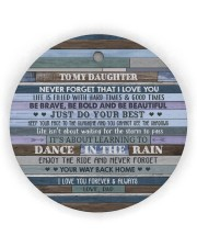 DANCE IN THE RAIN - AMAZING GIFT FOR DAUGHTER Circle Ornament (Wood tile