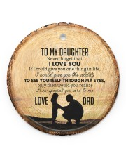 I LOVE YOU - BEST GIFT FOR DAUGHTER Circle ornament - single (porcelain) front