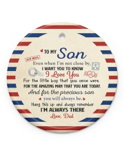 I'M ALWAYS THERE - AMAZING GIFT FOR SON FROM DAD Circle ornament - single (porcelain) front