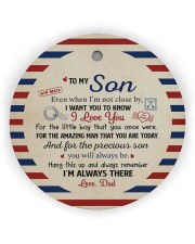 I'M ALWAYS THERE - AMAZING GIFT FOR SON FROM DAD Circle ornament - single (wood) thumbnail