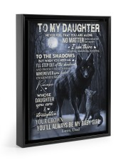 MY BABY GIRL - TO DAUGHTER FROM DAD 11x14 Black Floating Framed Canvas Prints thumbnail