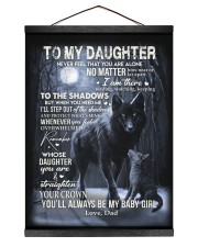 MY BABY GIRL - TO DAUGHTER FROM DAD 12x16 Black Hanging Canvas thumbnail