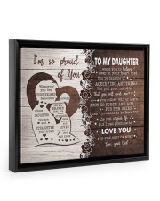 I'M SO PROUD OF YOU - LOVELY GIFT FOR DAUGHTER 14x11 Black Floating Framed Canvas Prints thumbnail