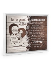 I'M SO PROUD OF YOU - LOVELY GIFT FOR DAUGHTER 14x11 White Floating Framed Canvas Prints thumbnail