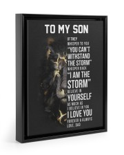 I AM THE STORM - TO SON FROM DAD 11x14 Black Floating Framed Canvas Prints thumbnail
