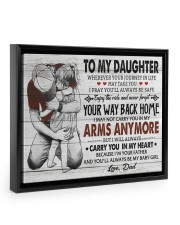 YOUR WAY BACK HOME - AMAZING GIFT FOR DAUGHTER 14x11 Black Floating Framed Canvas Prints thumbnail