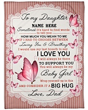 "IT A BIG HUG - TO DAUGHTER FROM DAD Large Fleece Blanket - 60"" x 80"" front"