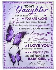 """I LOVE YOU - TO DAUGHTER FROM DAD Large Fleece Blanket - 60"""" x 80"""" front"""