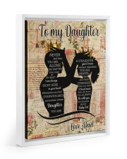 STRAIGHTEN YOUR CROWN - LOVELY GIFT FOR DAUGHTER 11x14 White Floating Framed Canvas Prints thumbnail