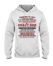 I'M A SPOILED DAUGHTER OF A CRAZY DAD Hooded Sweatshirt tile