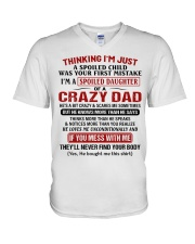 I'M A SPOILED DAUGHTER OF A CRAZY DAD V-Neck T-Shirt tile